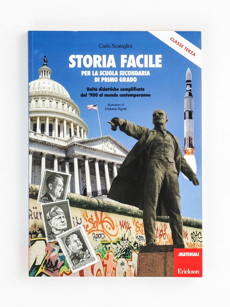 Storia facile per la scuola secondaria di primo grado - Classe terza - Geografia facile per la classe quinta - Libri - Erickson