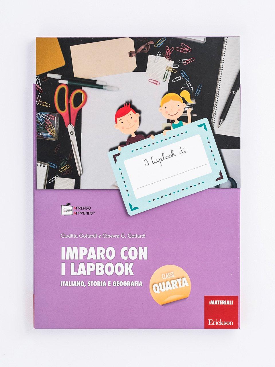 Imparo con i lapbook - Italiano, storia e geografia - Classe quarta - Ginevra G. Gottardi - Erickson