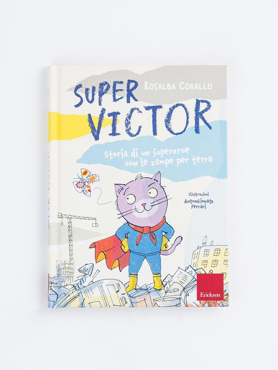 Super Victor - Rosalba Corallo - Erickson