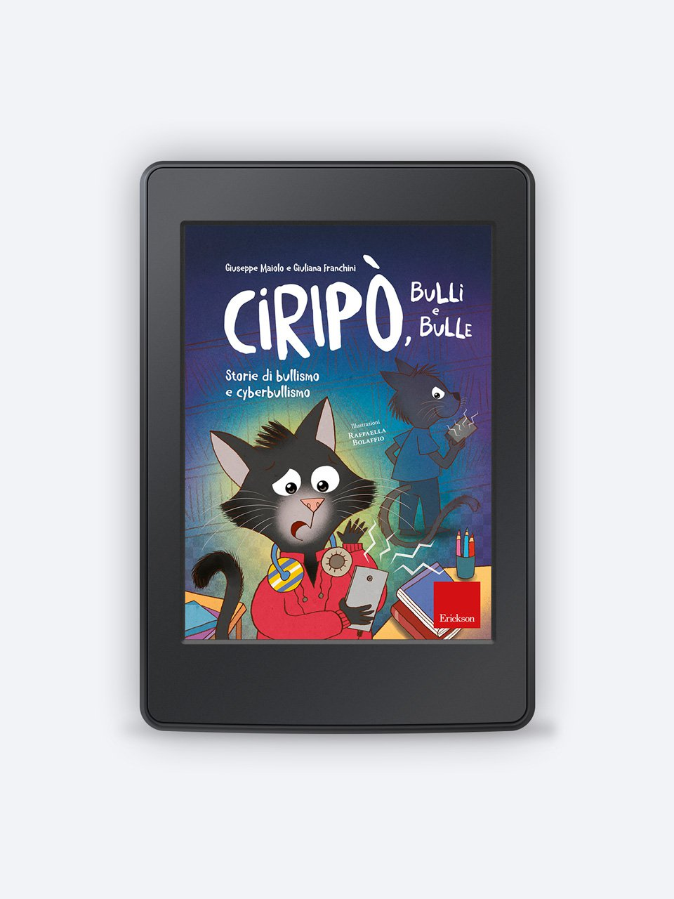 Ciripò, bulli e bulle - Raccontare storie aiuta i bambini - Libri - Erickson