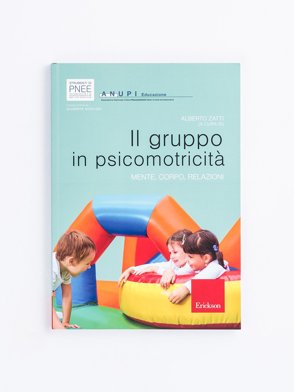 Il gruppo in psicomotricità - Educare in natura - Libri - Erickson