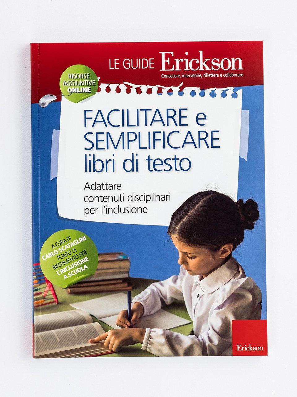 Facilitare e semplificare libri di testo - L'intervento in rete per i Bisogni Educativi Speci - Libri - Erickson