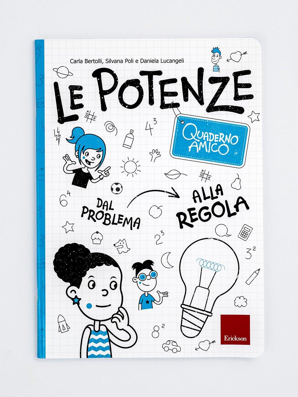 Quaderno amico - Le potenze - Pronti per la matematica della scuola secondaria - Libri - Erickson