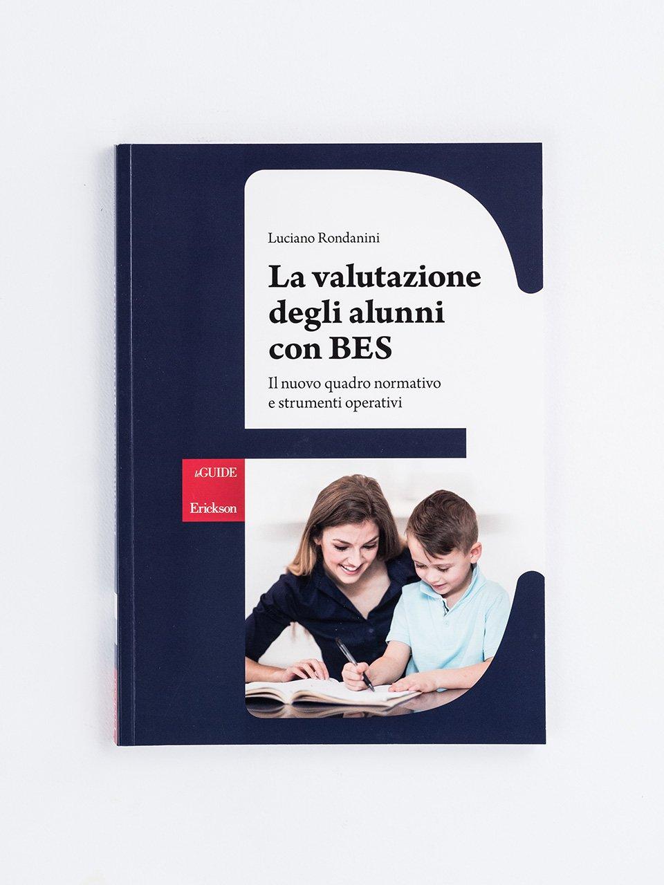 La valutazione degli alunni con BES - Agenda annuale dell'integrazione e del sostegno di - Strumenti - Erickson