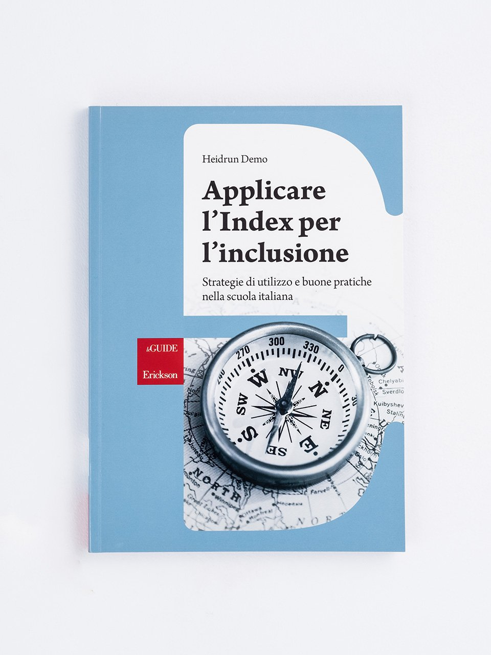 Applicare l'Index per l'inclusione - La valutazione inclusiva - Formazione - Erickson