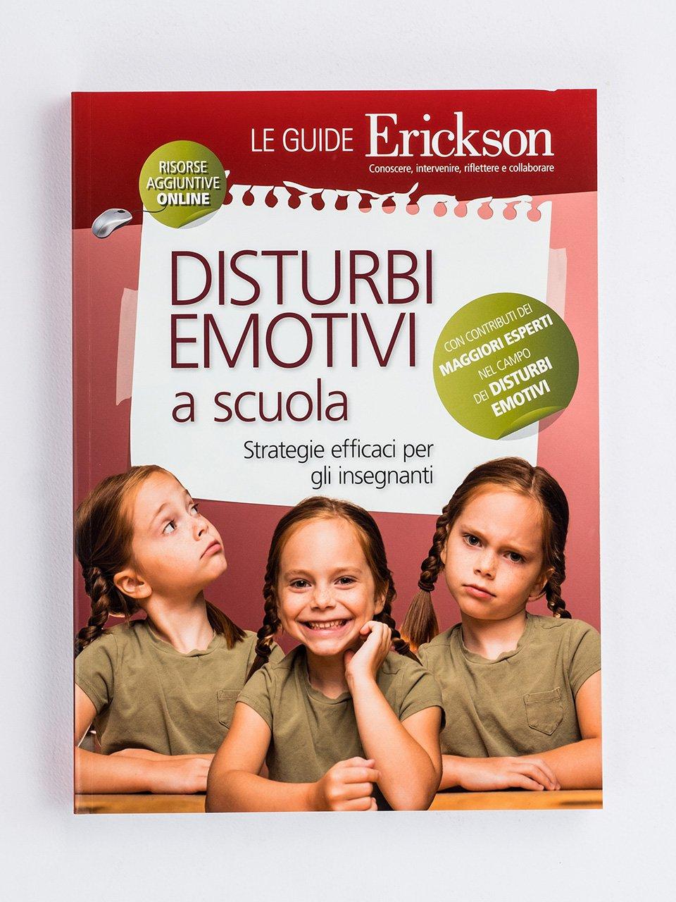 Disturbi emotivi a scuola - La regolazione delle emozioni in psicoterapia - Libri - Erickson