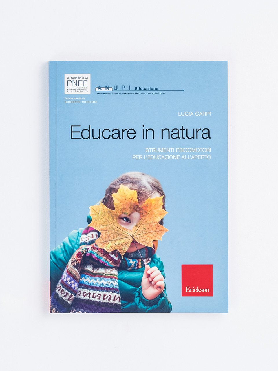 Educare in natura - Come facilitare una Family group conference - Libri - Erickson