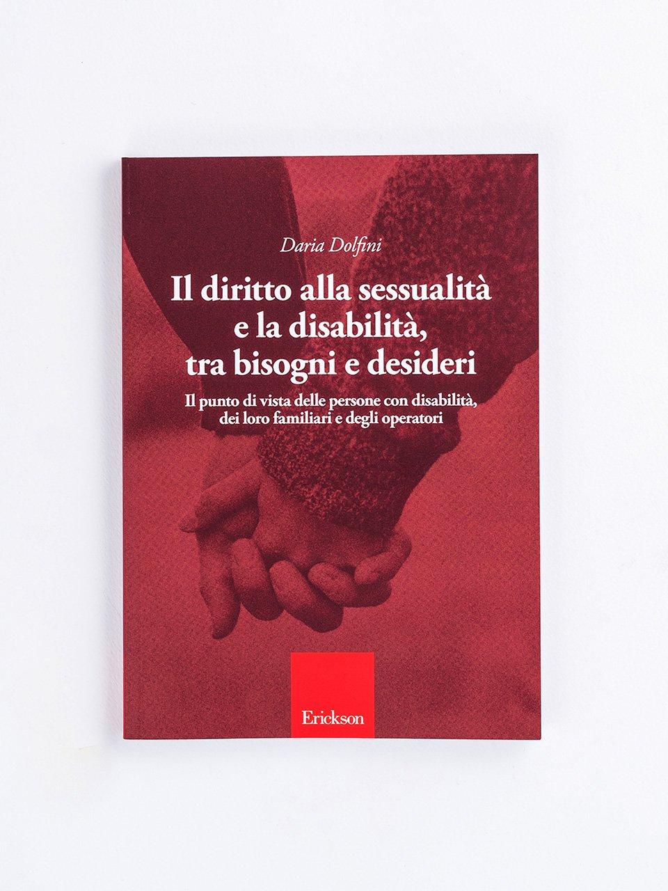 Il diritto alla sessualità e la disabilità, tra bi - Libri - Erickson