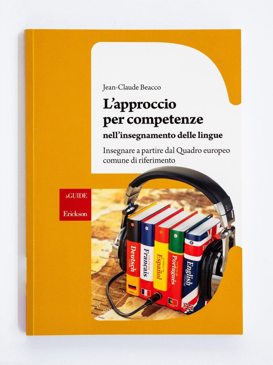 L'approccio per competenze nell'insegnamento delle lingue - Sviluppare le competenze pragmatiche - Volume 1 - Libri - App e software - Erickson