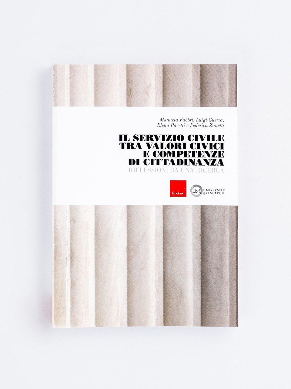 Il Servizio Civile tra valori civici e competenze di cittadinanza - Discipline sociologiche e di servizio sociale - Erickson