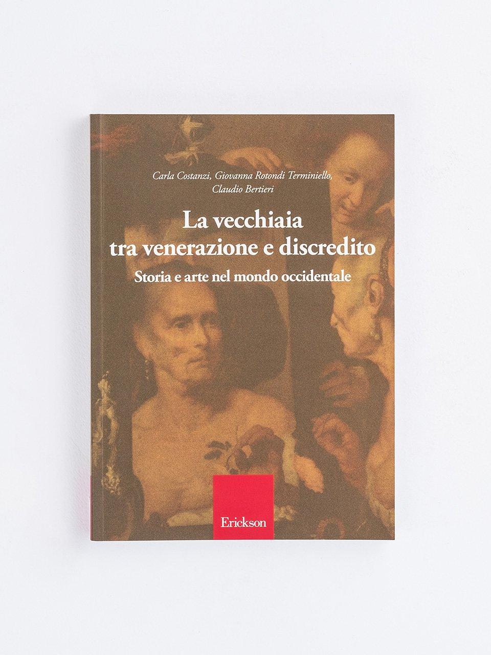 La vecchiaia tra venerazione e discredito - Nonna dimentica - Libri - Erickson