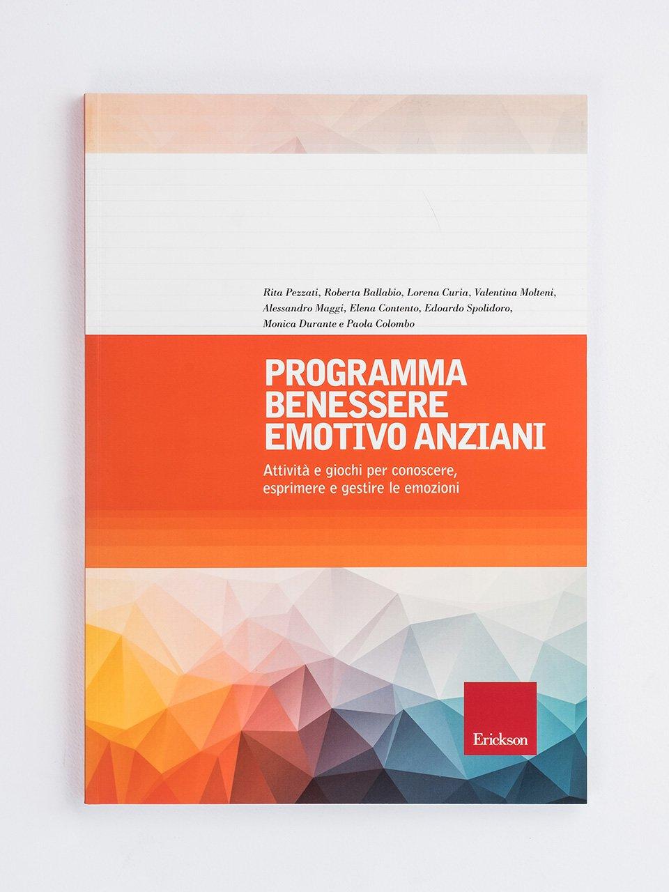 Programma benessere emotivo anziani - Nove principi per assistere gli anziani - Erickson