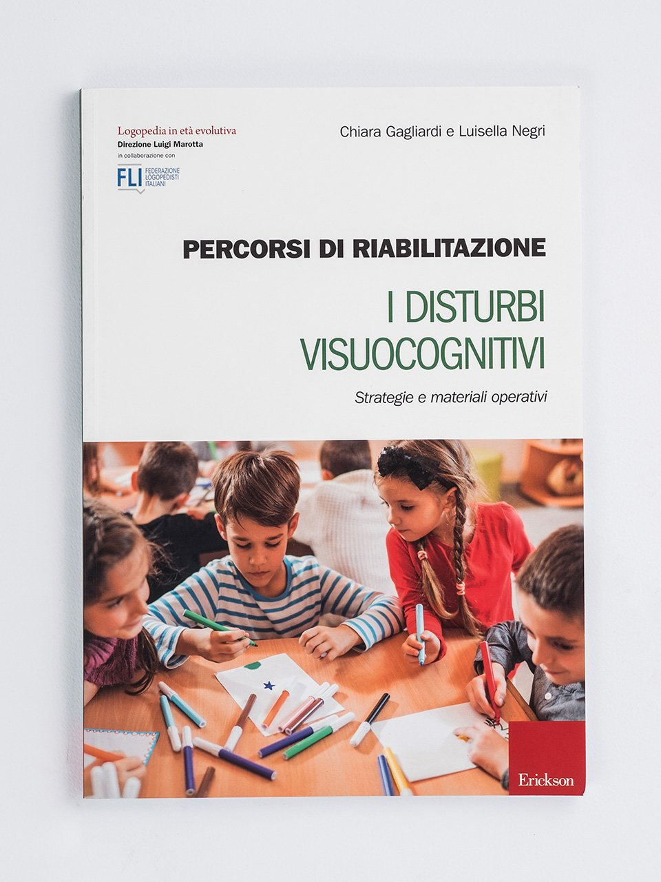 Percorsi di riabilitazione - I disturbi visuocognitivi - ICF-CY - Libri - Erickson