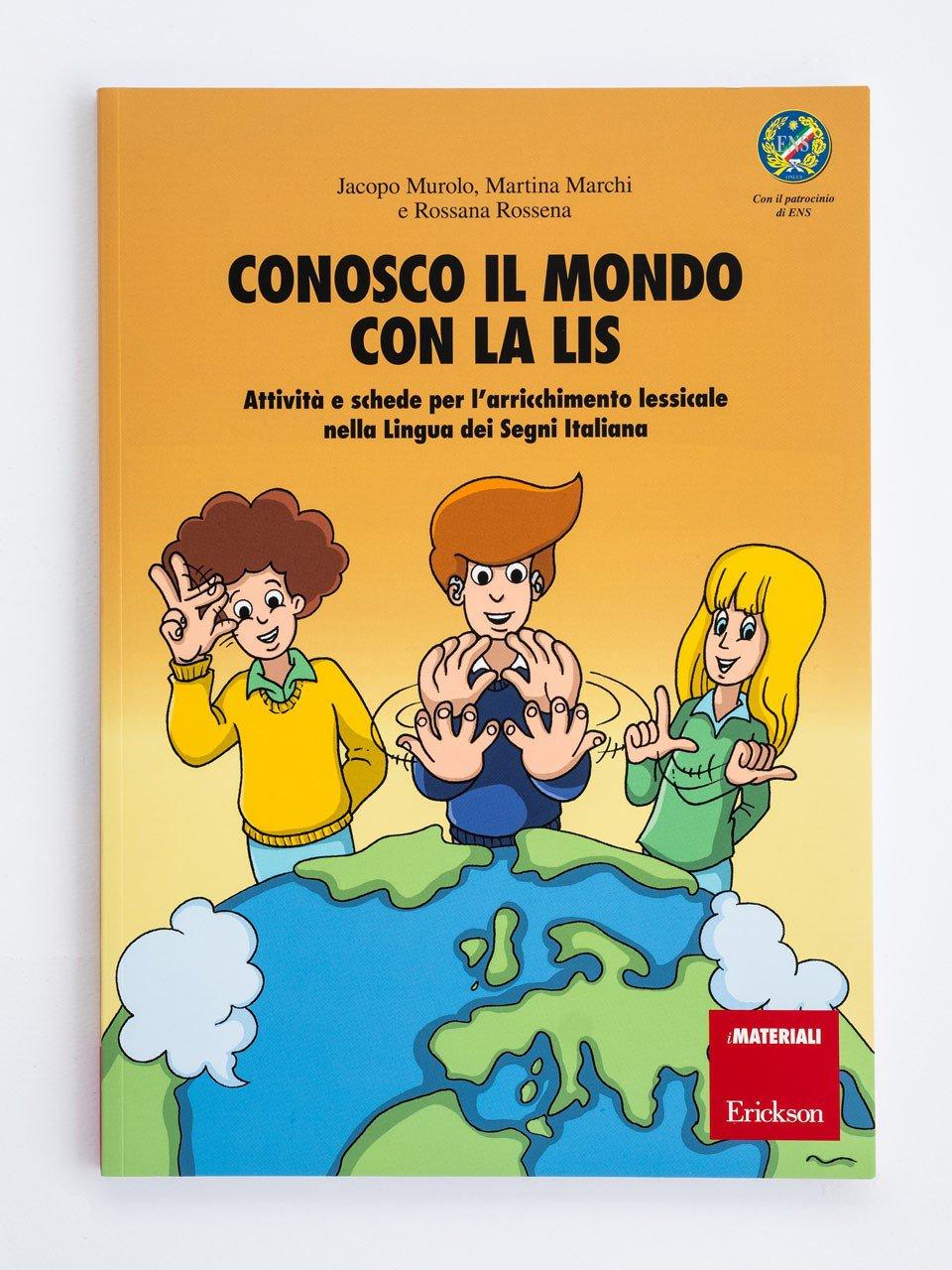 Conosco il mondo con la LIS - Libri - Erickson