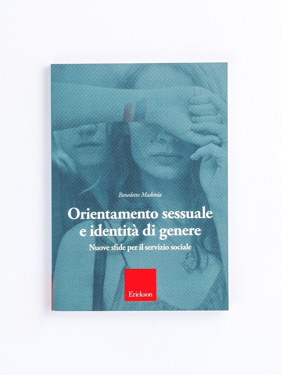 Orientamento sessuale e identità di genere - Libri - Erickson