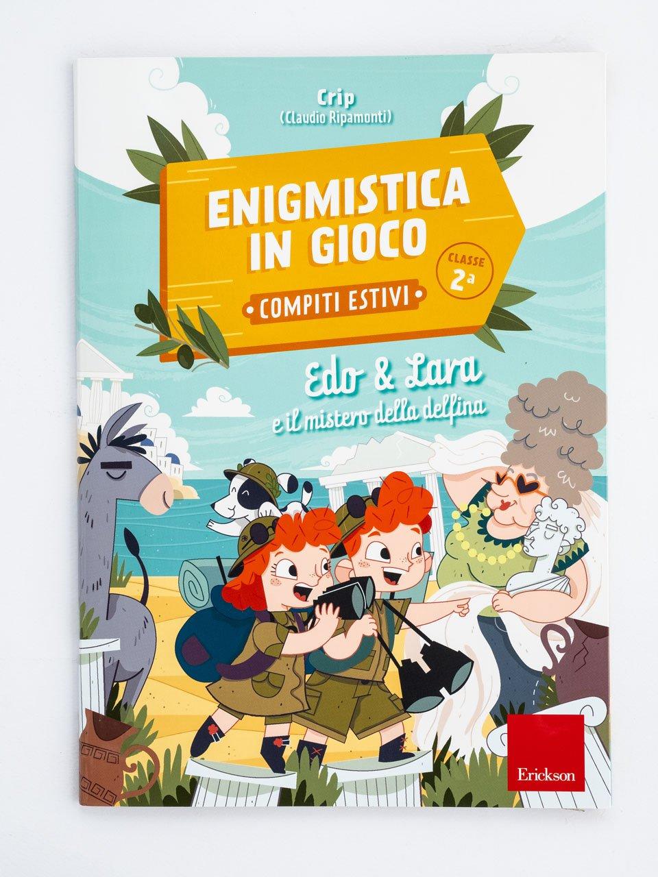 Enigmistica in gioco -  Compiti estivi - Classe seconda - Enigmistica in gioco -  Compiti estivi - Classe qu - Libri - Erickson