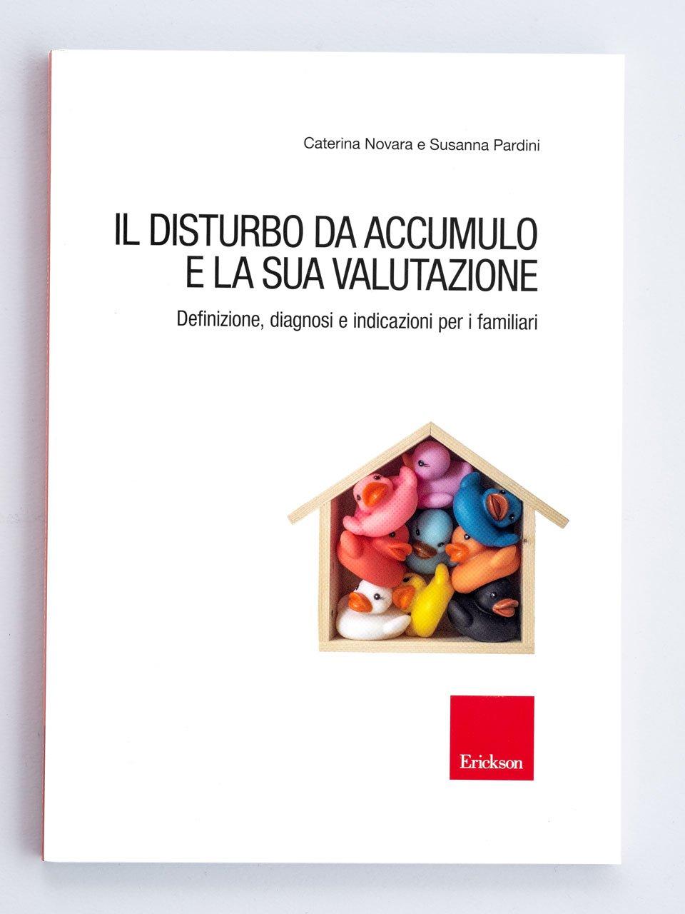 Il disturbo da accumulo e la sua valutazione - Libri - Erickson