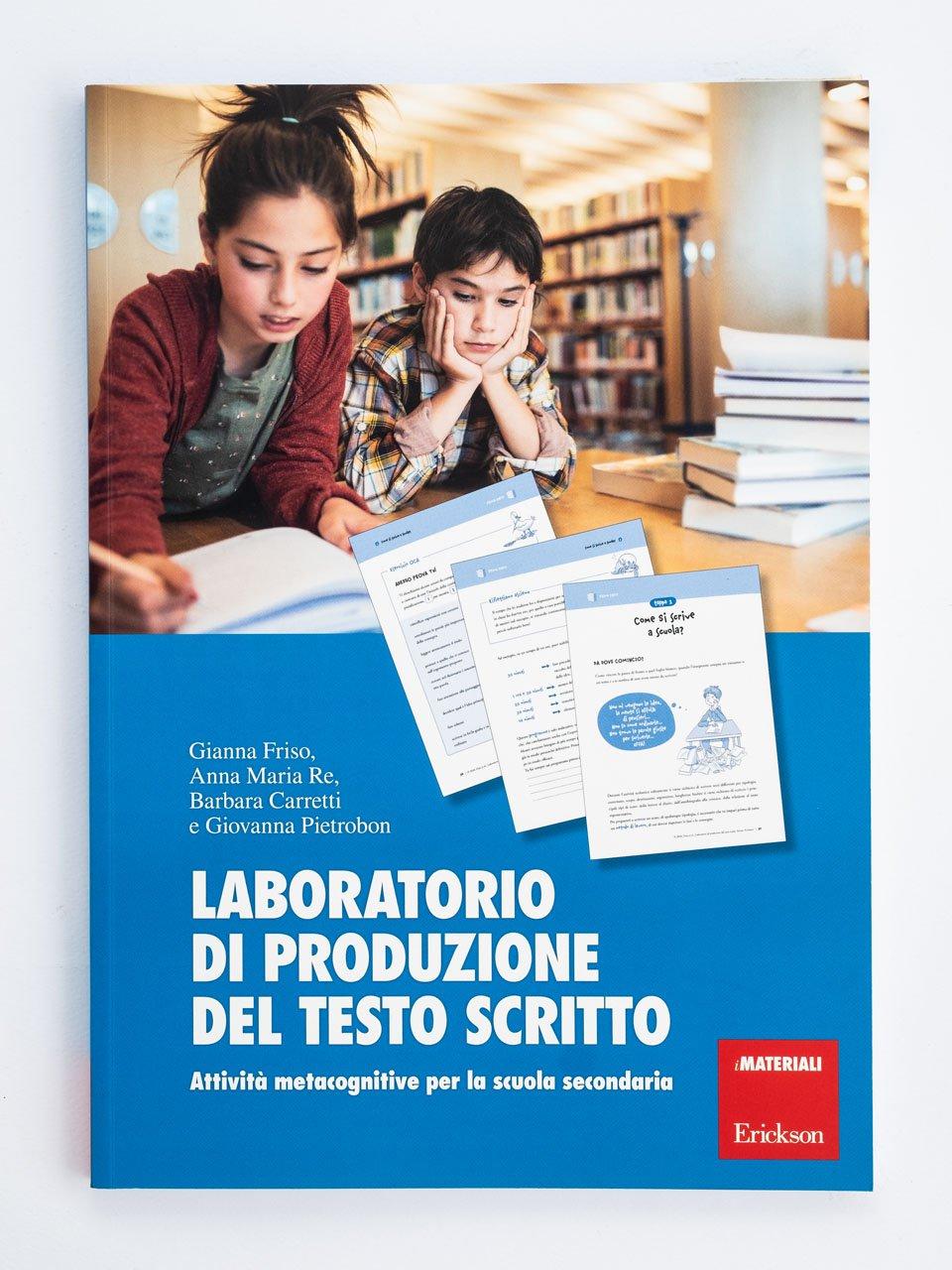 Laboratorio di produzione del testo scritto - Gianna Friso - Erickson