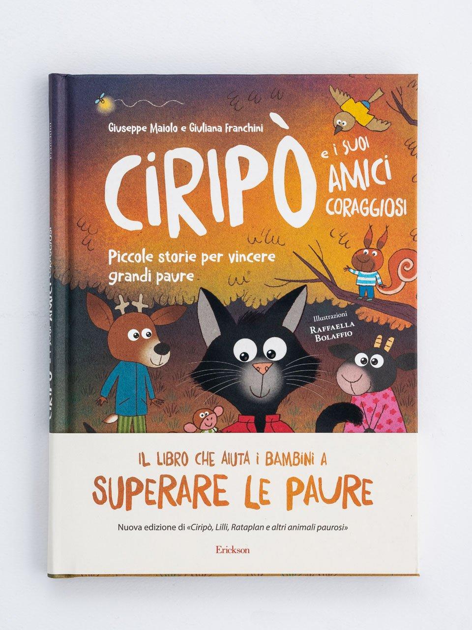 Ciripò e i suoi amici coraggiosi - Stop all'ansia sociale - Libri - Erickson