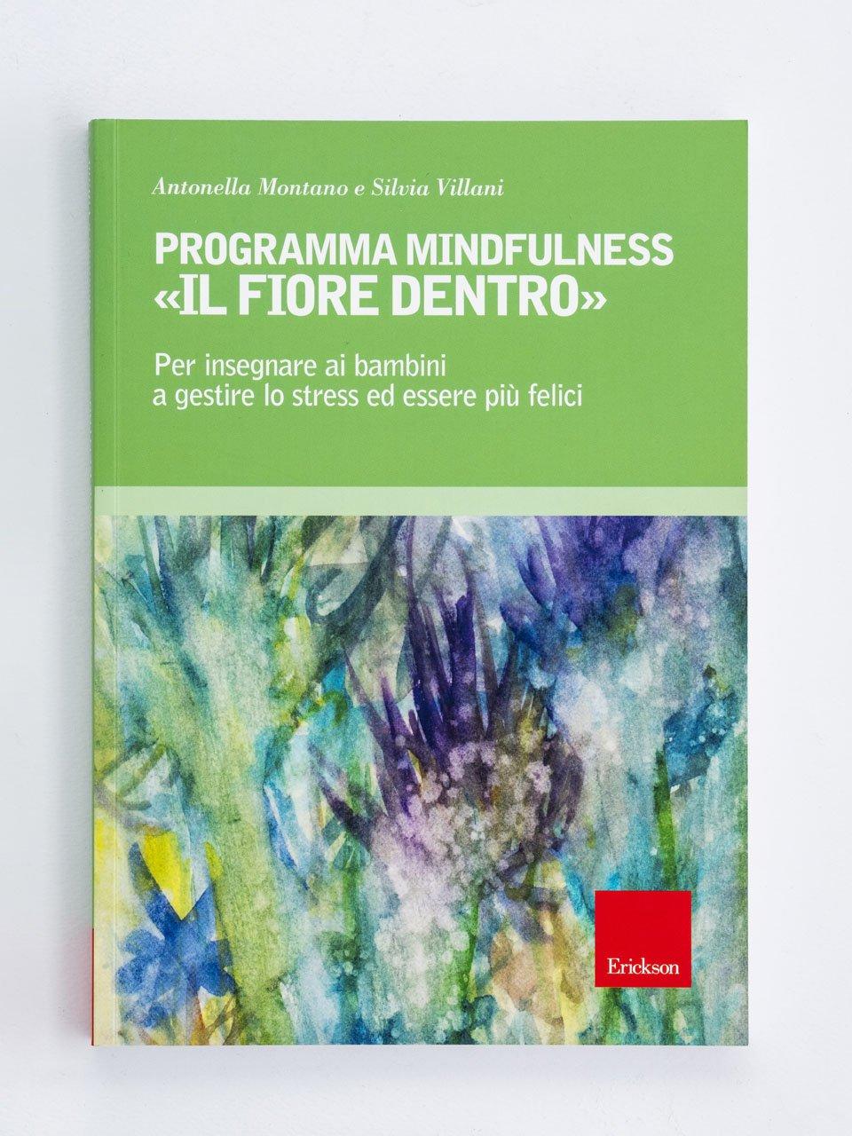 Programma Mindfulness - Assistere gli anziani - EVITARE STRESS INUTILI - Libri - Erickson