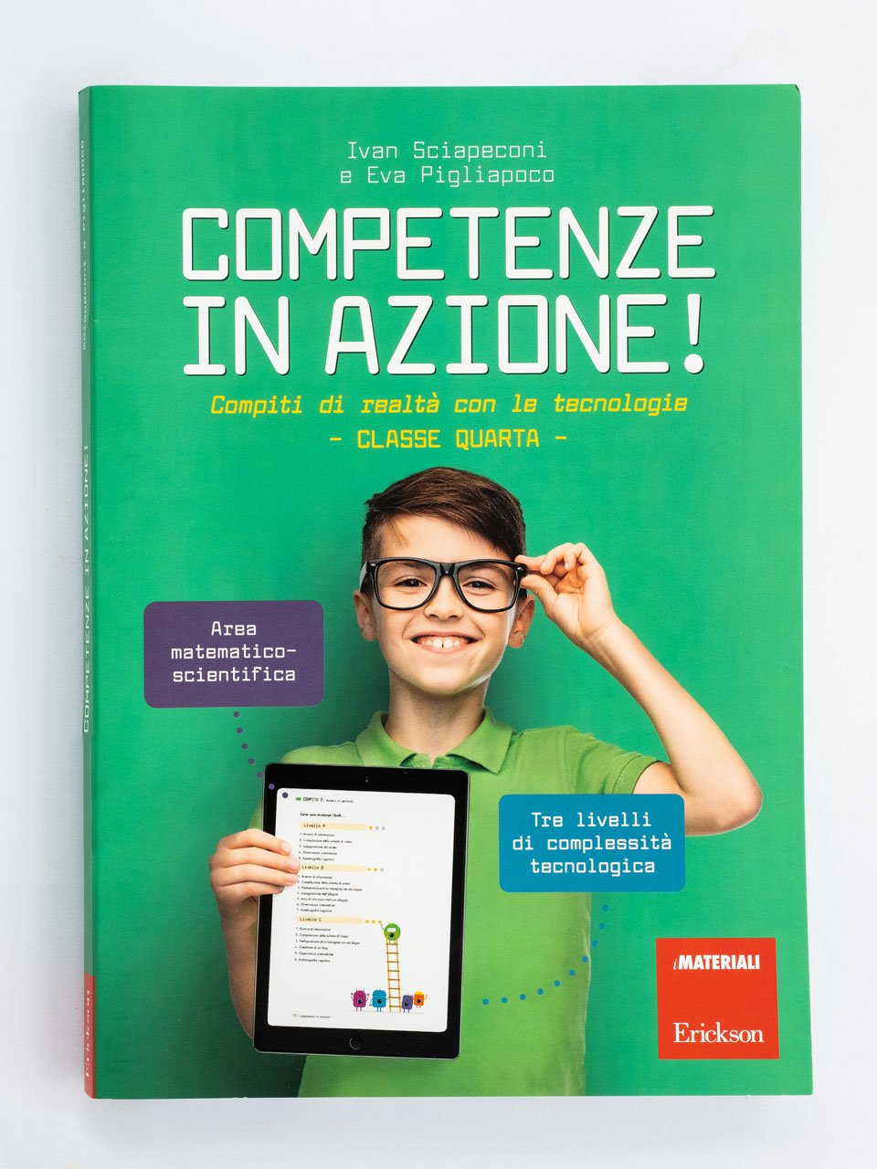 Competenze in azione! - Classe quarta - La competenza digitale nella scuola - Libri - Erickson