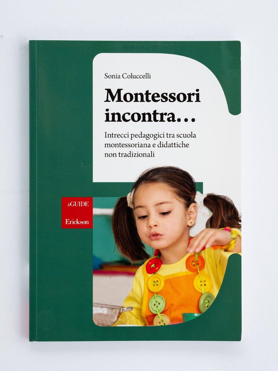 Montessori incontra... - Metodo Analogico Bortolato: libri per matematica e italiano - Erickson
