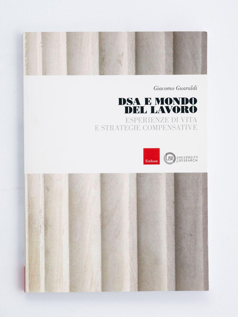 DSA e mondo del lavoro - Career counseling - Libri - Erickson
