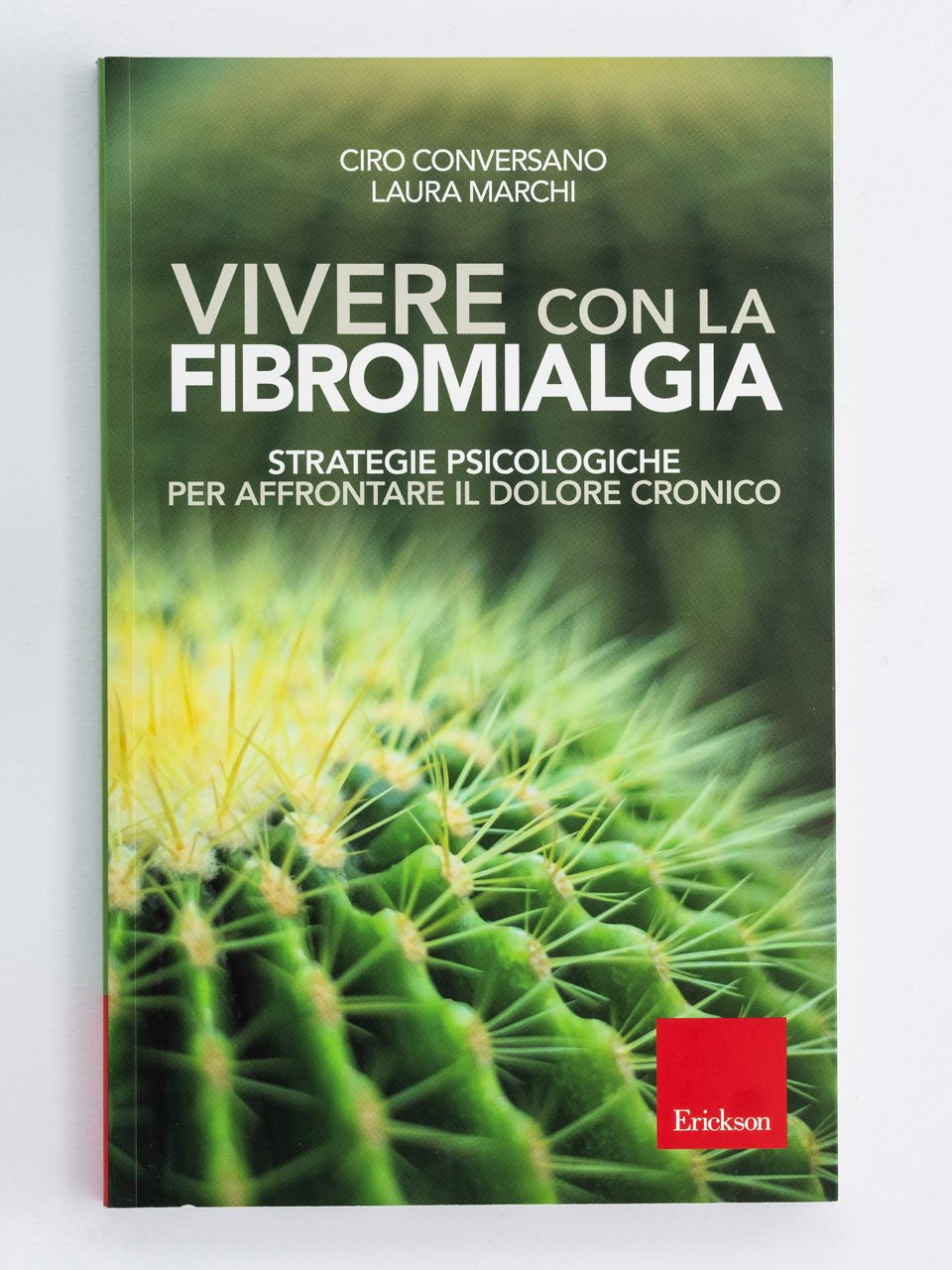 Vivere con la fibromialgia - Self-help: libri sull'auto aiuto - Erickson