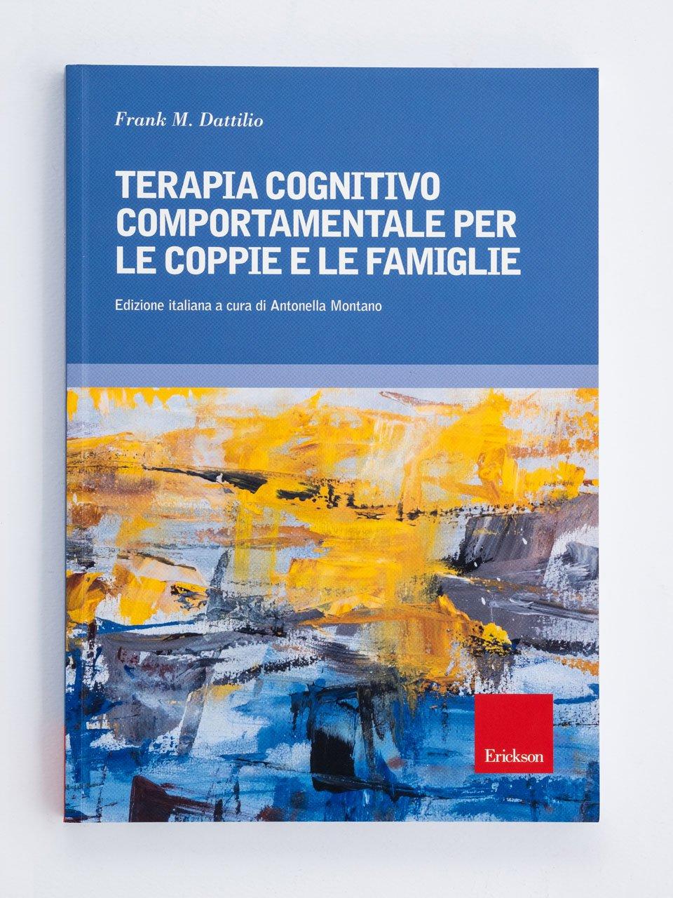 Terapia cognitivo comportamentale per le coppie e le famiglie - Lavoro sociale - Riviste - Erickson