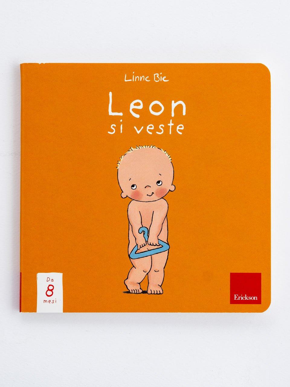 Leon si veste - Rosalie va a passeggio - Libri - Erickson