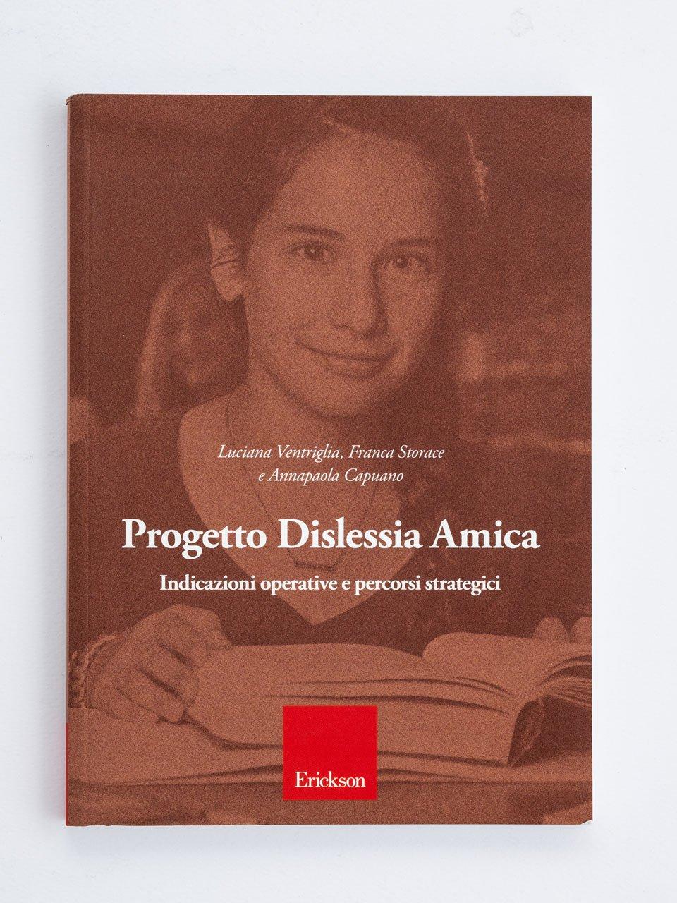 Progetto Dislessia Amica - Libri e corsi su DSA e disturbi specifici dell'apprendimento - Erickson