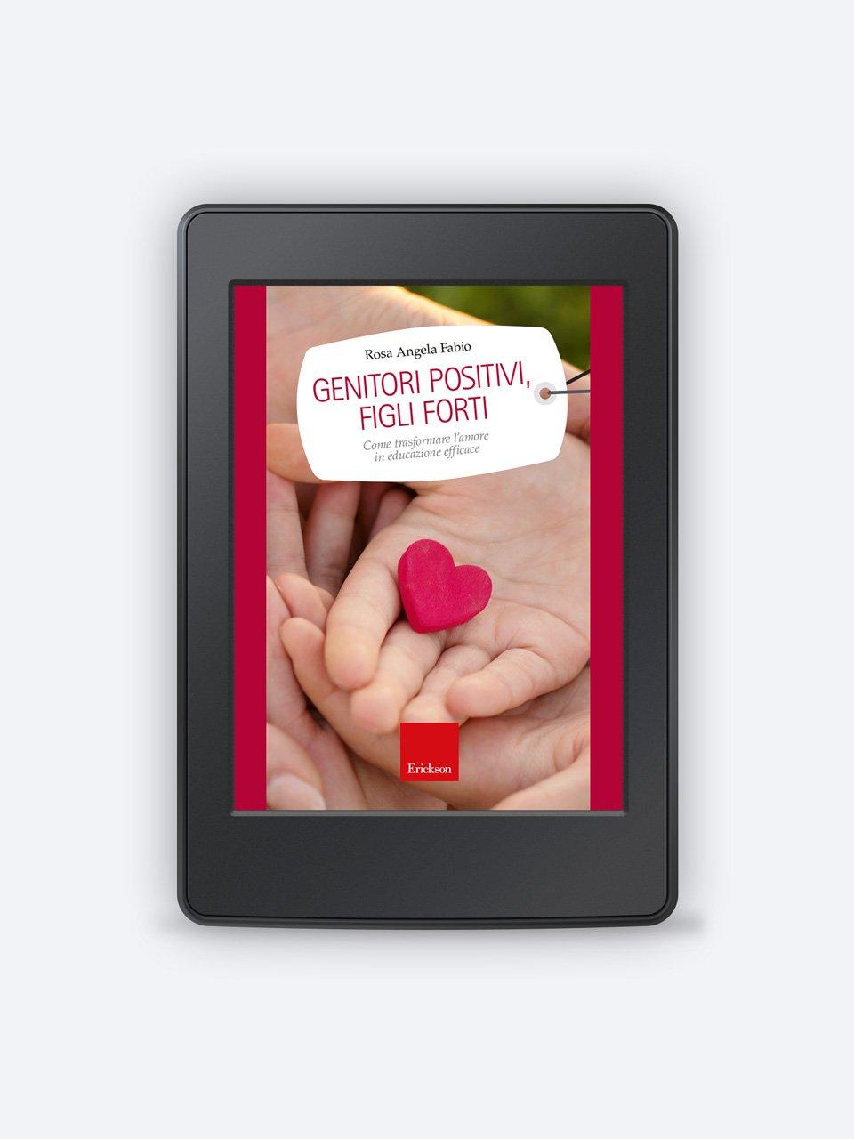 Genitori positivi, figli forti - Libri - Erickson 3