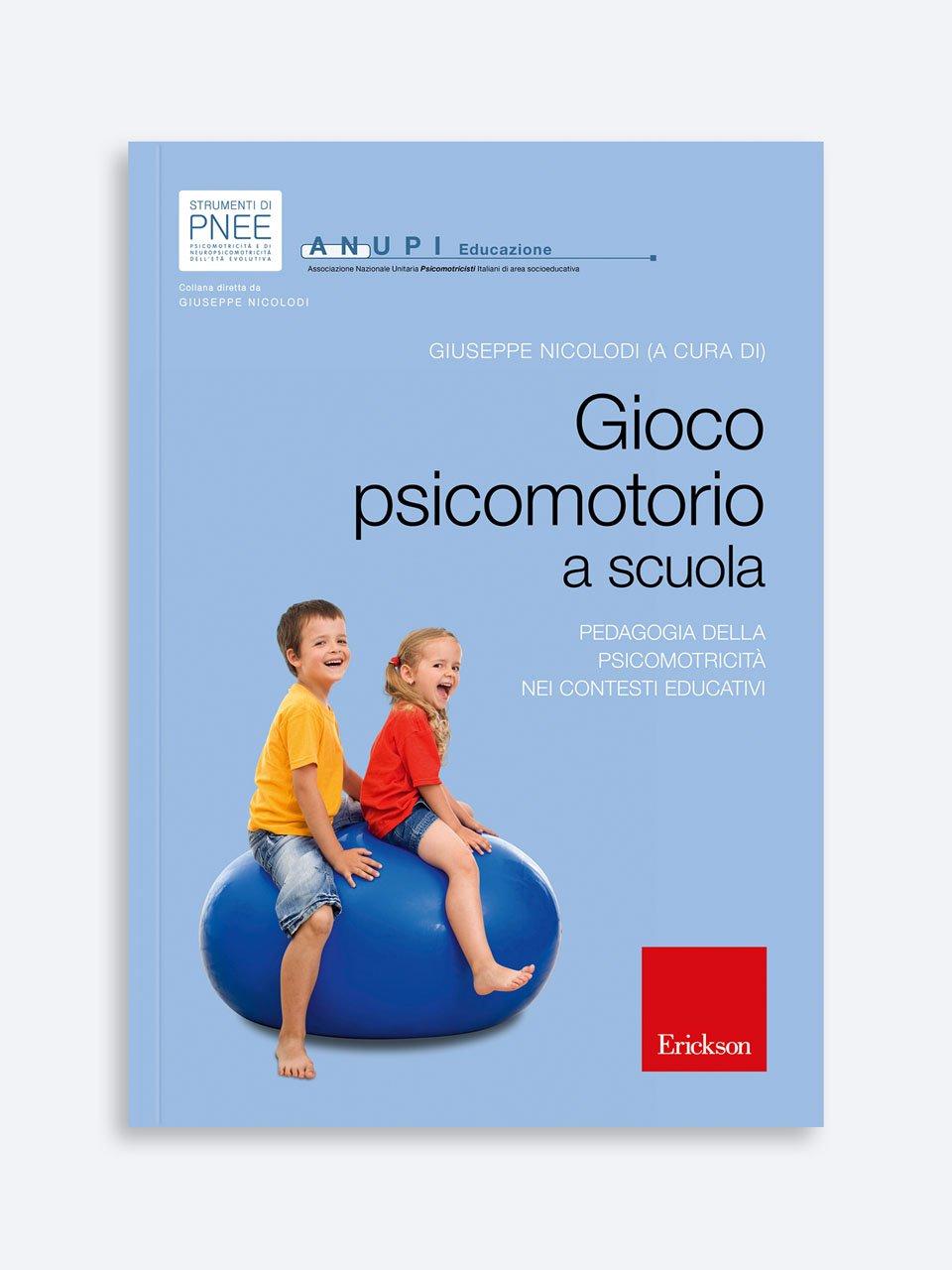 Gioco psicomotorio a scuola - Educare in natura - Libri - Erickson