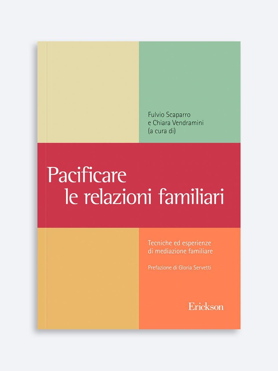Pacificare le relazioni familiari - Una badante in famiglia - Libri - Erickson