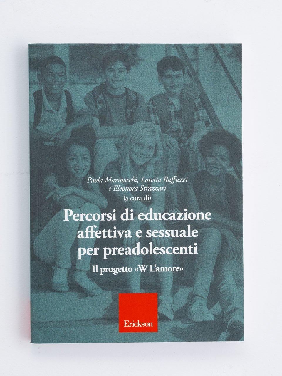 Percorsi di educazione affettiva e sessuale per preadolescenti - Il piacere delle donne - Libri - Erickson