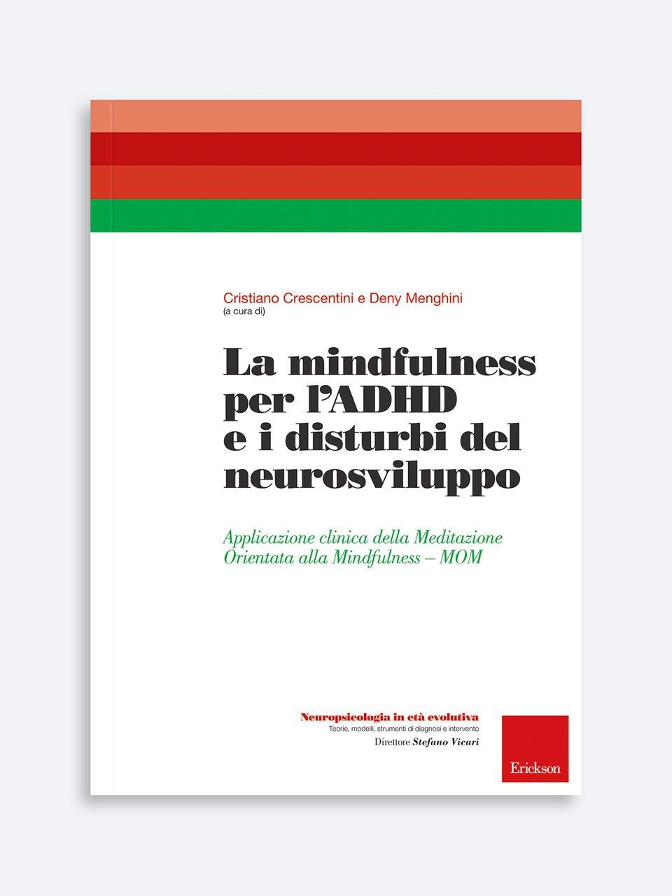 La mindfulness per l'ADHD e i disturbi del neurosviluppo - Allenare la concentrazione - Volume 2 - Libri - App e software - Erickson