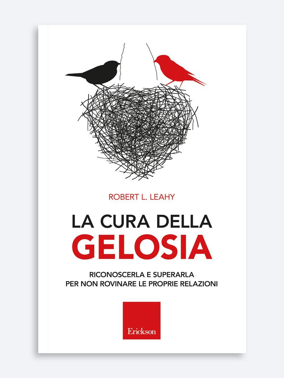 La cura della gelosia - Stop all'ansia sociale - Libri - Erickson