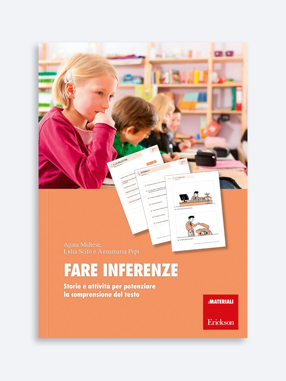 Fare inferenze - Schede per Tablotto (6-8 anni) - Parole e frasi st - Giochi - Erickson