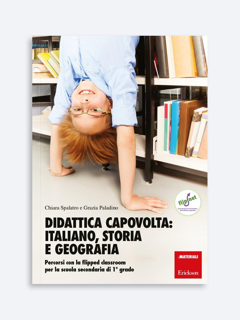 Didattica capovolta: italiano, storia e geografia - 99 idee per fare esercizi in classe - Libri - Erickson