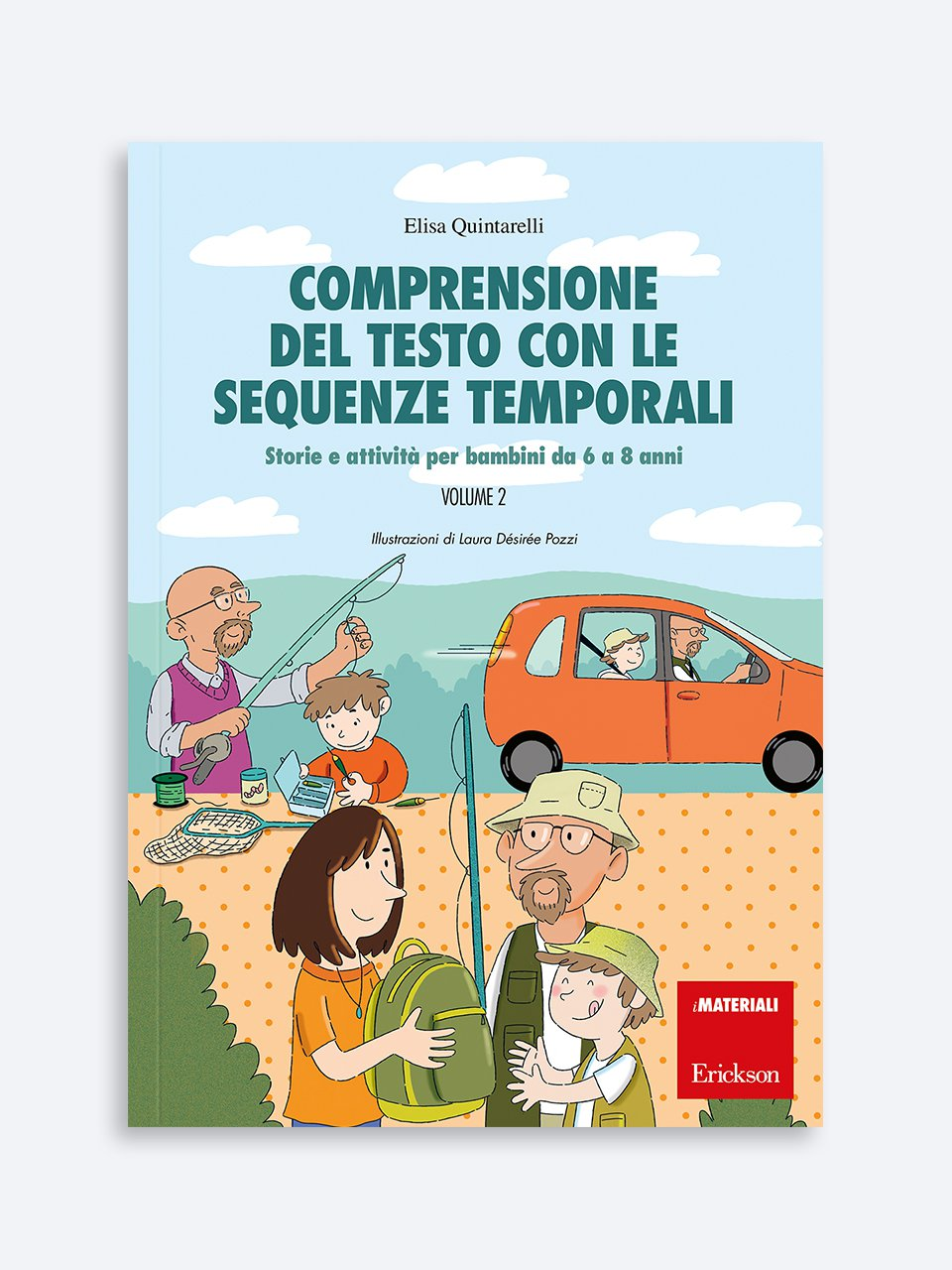 Comprensione del testo con le sequenze temporali - Volume 2 - Metacognizione - Erickson