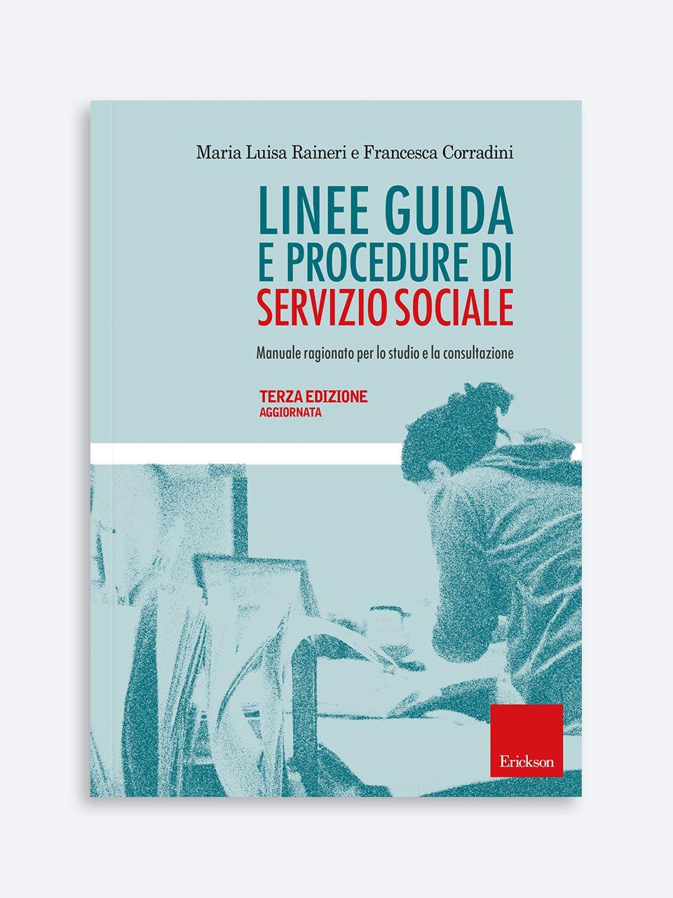 Linee guida e procedure di servizio sociale - Servizi sociali/educativi/sanitari - Erickson