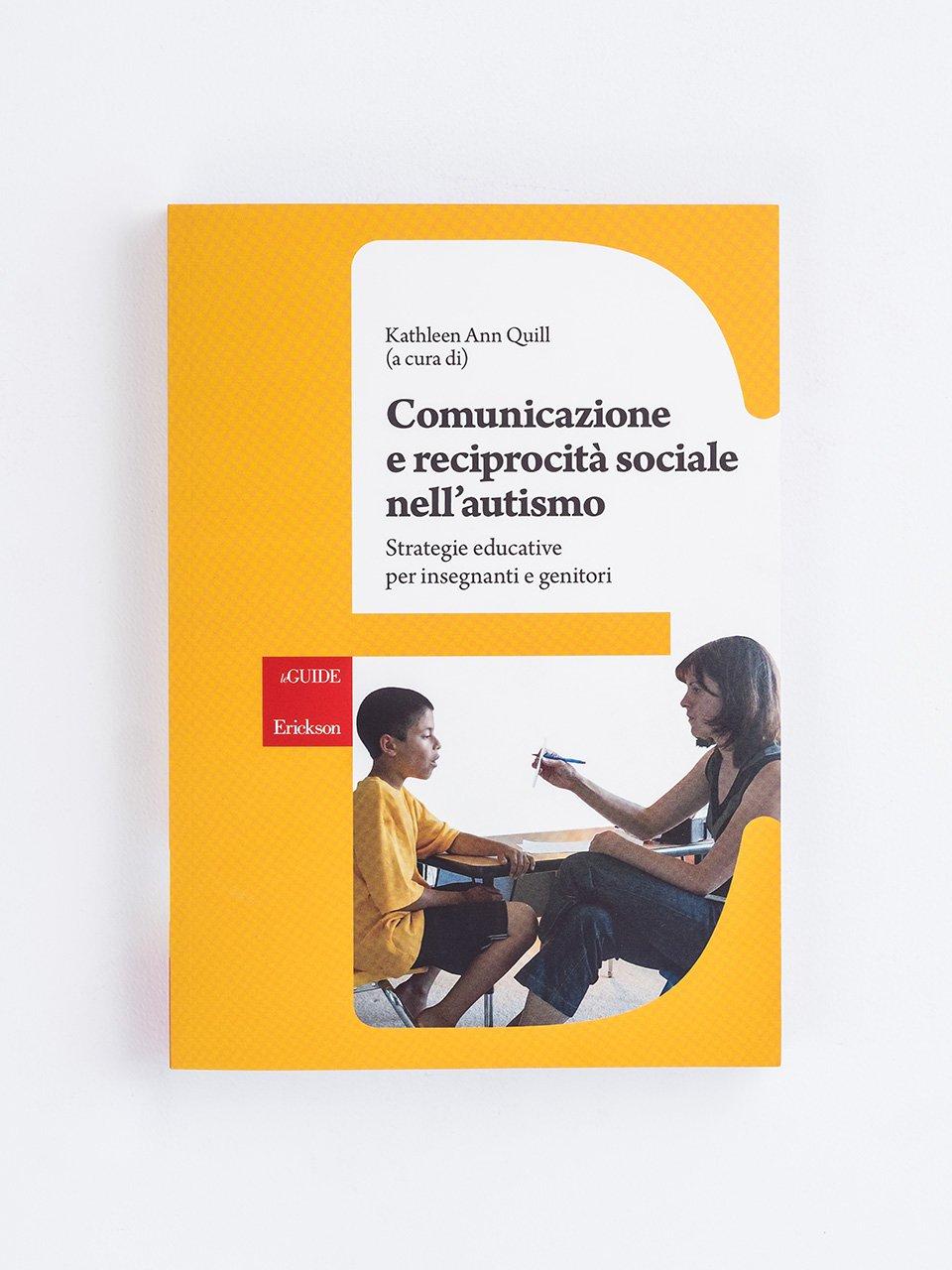 Comunicazione e reciprocità sociale nell'autismo - Vedere, pensare altre cose - Libri - Erickson
