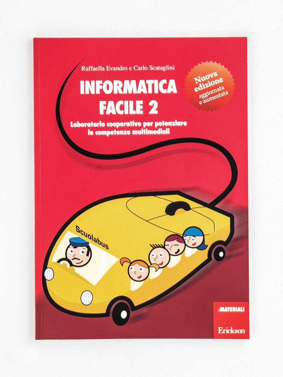 Informatica facile - Volume 2 - Libri - Erickson