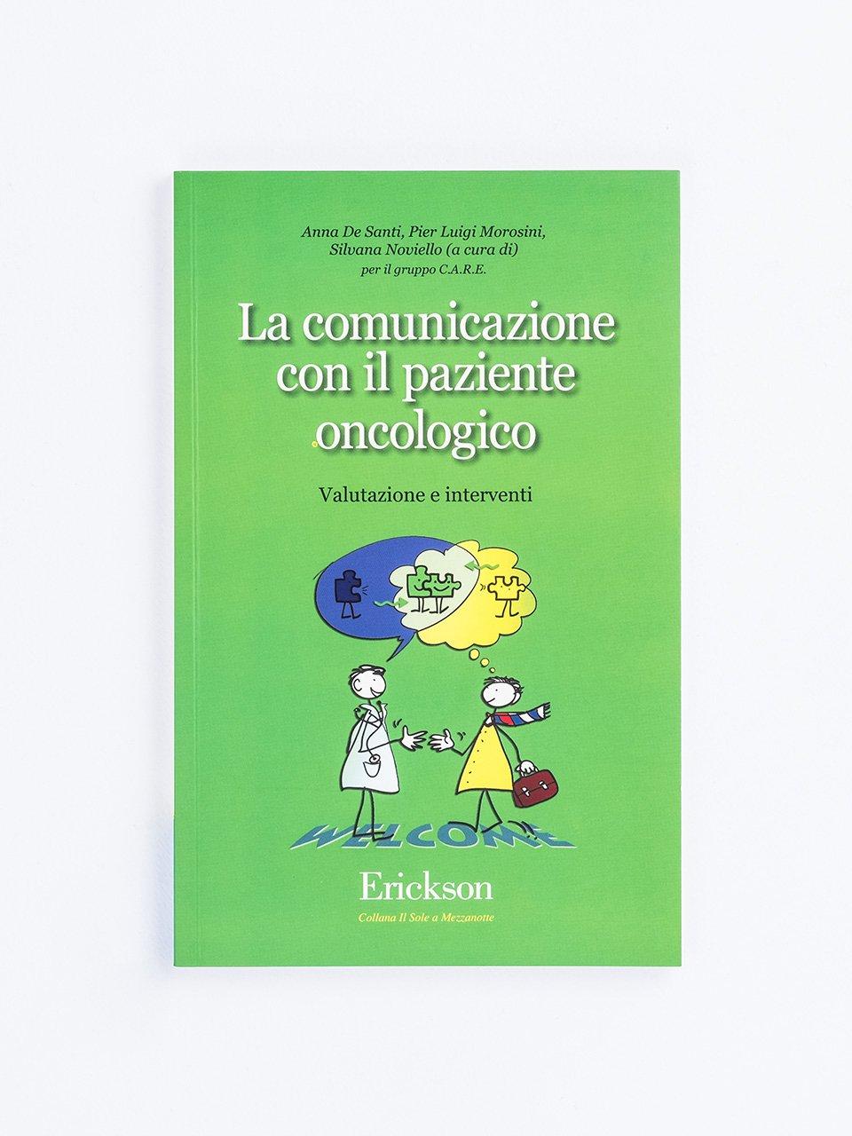 La comunicazione con il paziente oncologico - Educare liberi da stereotipi - Formazione - Erickson