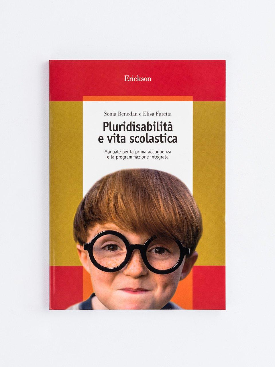 Pluridisabilità e vita scolastica - Insegnare Domani - Sostegno - Scuola Secondaria - Libri - Erickson
