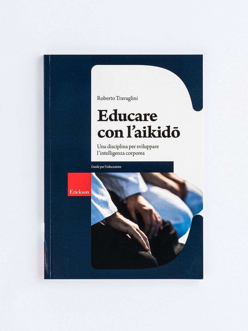Educare con l'aikido - Educare in natura - Libri - Erickson