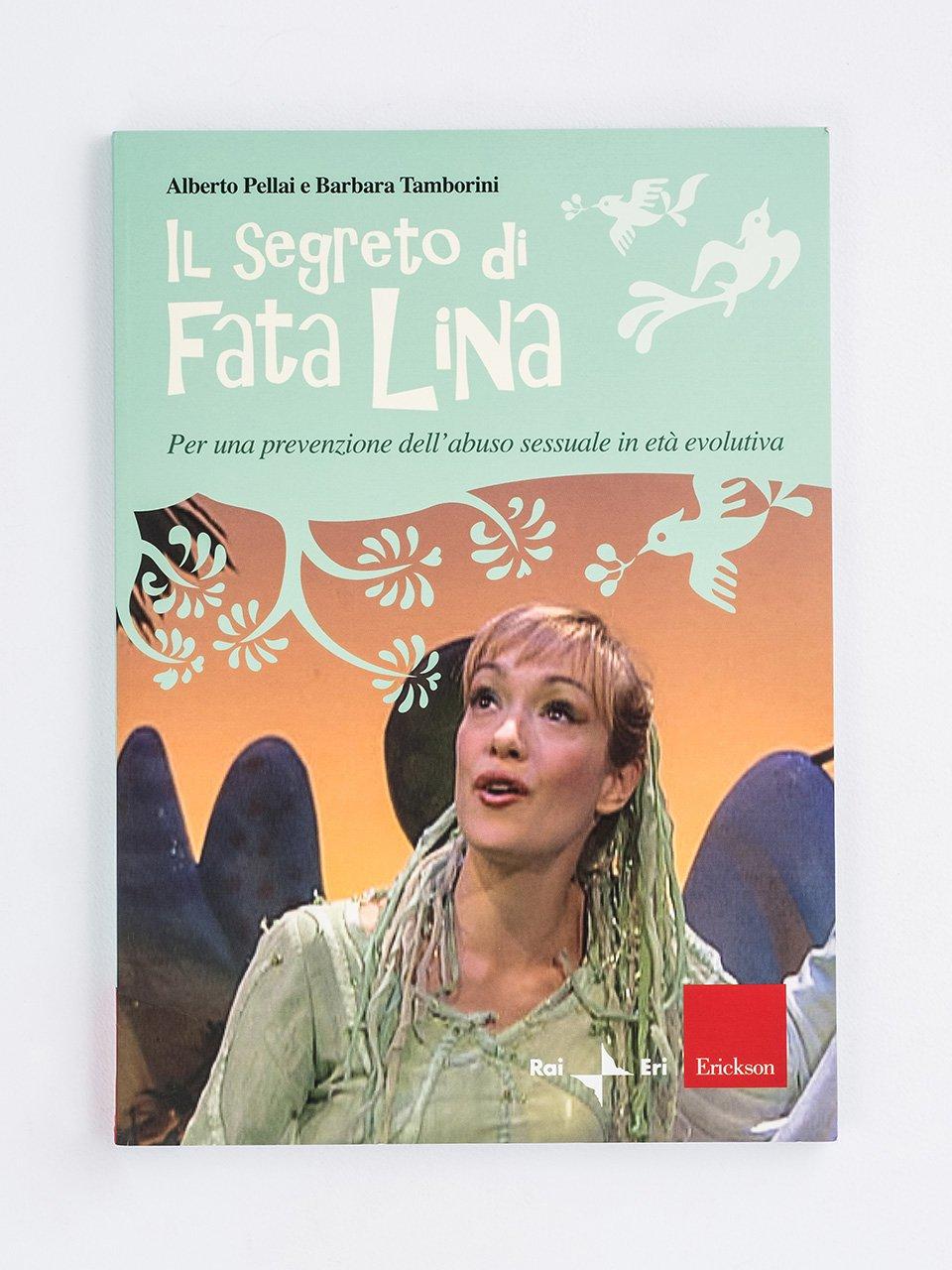 Il segreto di Fata Lina - Le parole non dette - Libri - Erickson