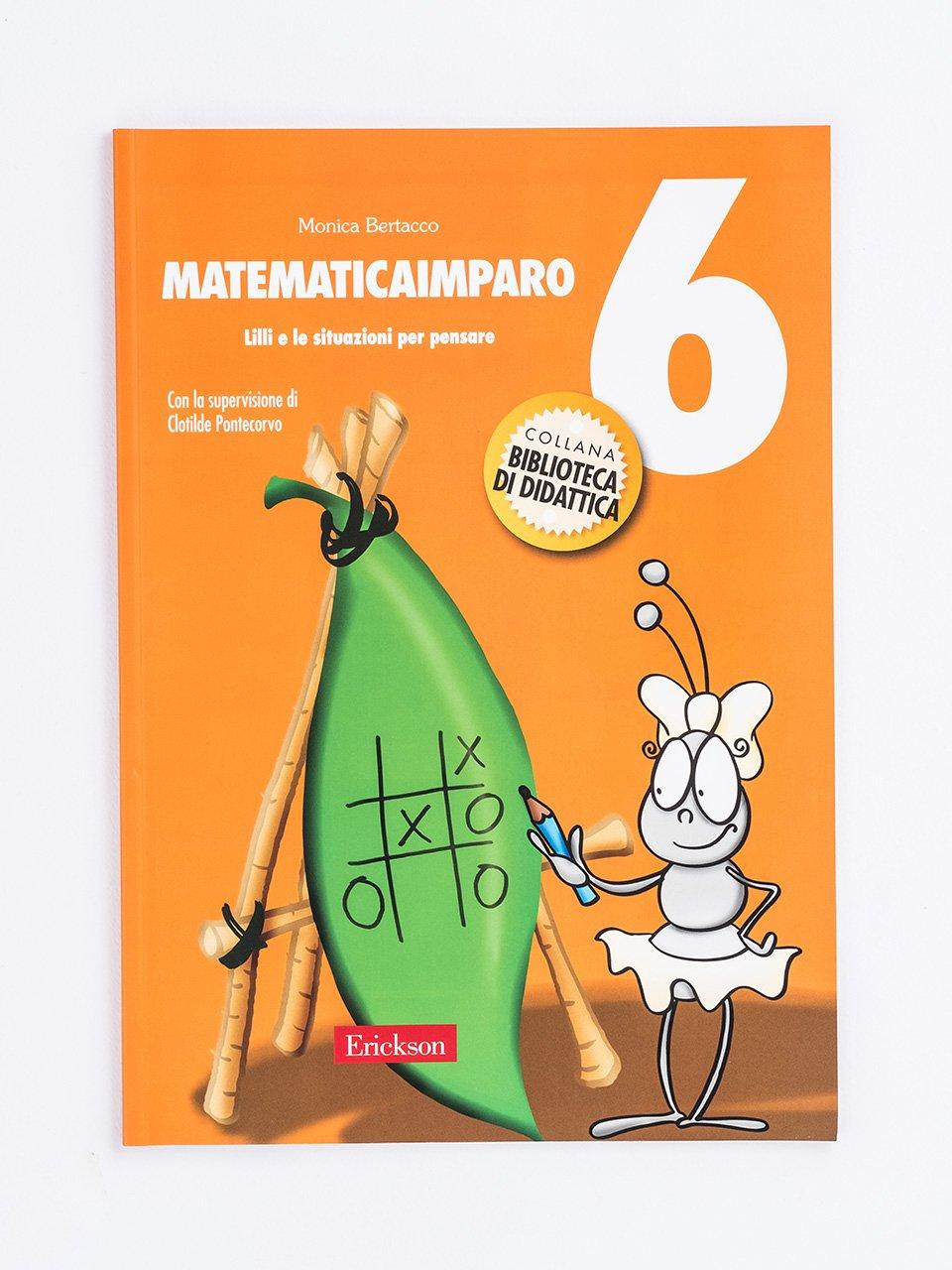 MatematicaImparo 6 - Enigmistica in gioco -  Compiti estivi - Classe qu - Libri - Erickson