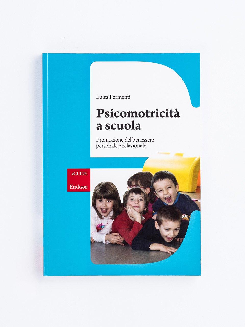 Psicomotricità a scuola - L'osservazione del bambino nel lavoro psicomotorio - Erickson