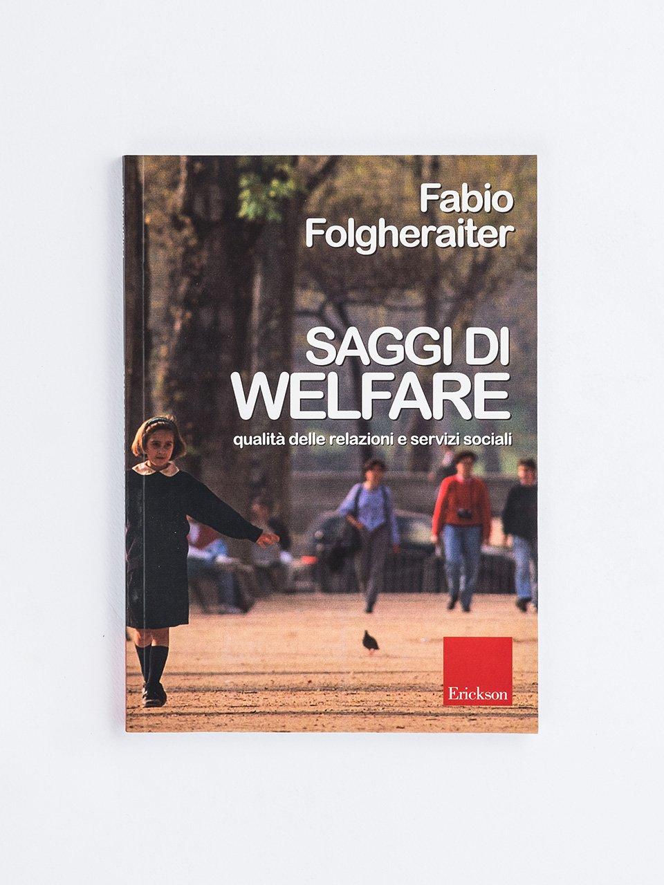 Saggi di welfare - L'evoluzione dei sistemi di welfare - Erickson